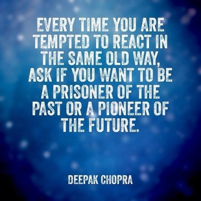 react-same-old-way-deepak-chopra