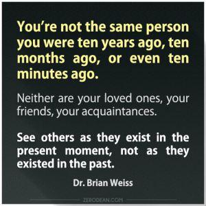 Found on Pinterest on 3-15-15. Dr. Brian Weiss. ZERODEAN>COM.